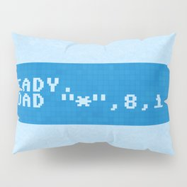 Ready to Get Loaded (screen) Pillow Sham