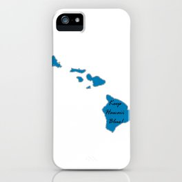 Keep Hawaii Blue! Vote Proud Democrat Liberal! Midterms 2018 iPhone Case