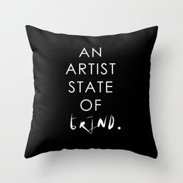 NY state of mind, Artist state of grind Throw Pillow