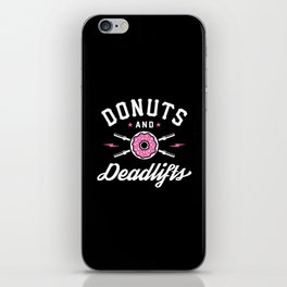 Donuts And Deadlifts iPhone Skin