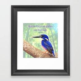 """Posh Parrot """"Life is too short"""" Framed Art Print"""