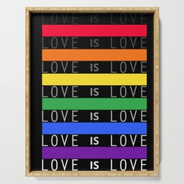 Love is Love LGBT Pride Quote Gay Lesbian Gift Premium design Serving Tray