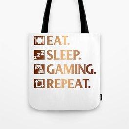 Eat. Sleep. Gaming. Repeat Tote Bag
