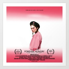 Forever Hungry - the motion picture Art Print