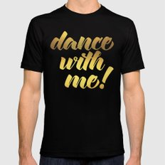 Dance With Me! Quote MEDIUM Black Mens Fitted Tee