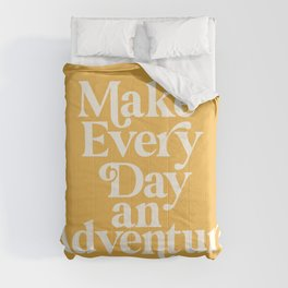 Make Everyday an Adventure Comforters