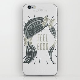 Feel Good! iPhone Skin