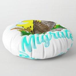 Time To Migrate Goose Bird Migration Pun Floor Pillow
