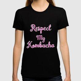Respect My Kombucha, Scoby, Kombuch Tea Gift T-shirt