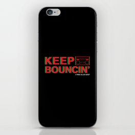 KEEP BOUNCIN' - A TRIBE CALLED QUEST iPhone Skin