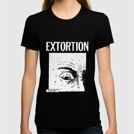 Extortion Eye Spazz Infest Drop Dead Hirax Illuminati T-Shirts T-shirt