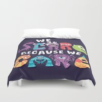 risa rodil Duvet Covers featuring We Scare Because We Care by Risa Rodil