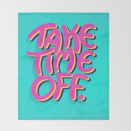 Take Time Off Decke