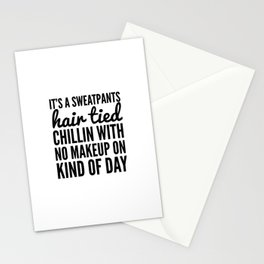 It's a Sweatpants Kind of Day Stationery Cards