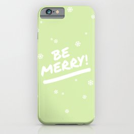 Bright Lime Green Be Merry Christmas Snowflakes iPhone Case