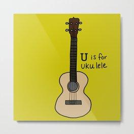U is for Ukulele Metal Print