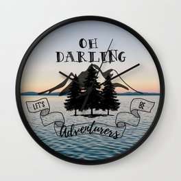 Lets Be Adventurers Wall Clock