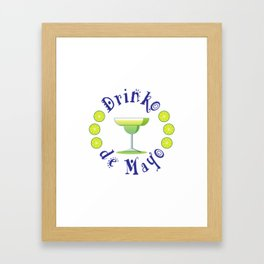 Festive Drinko de Mayo Mexican Holiday Framed Art Print