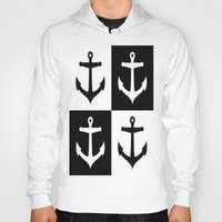 anchors Hoodies featuring Anchors Aweigh by floridagurl