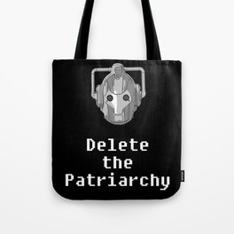 Delete the Patriarchy Tote Bag