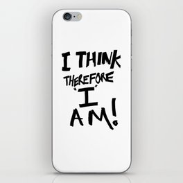 I think therefore I am - inverse redux iPhone Skin