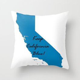 Keep California Blue! Proud Vote Democrat Midterms 2018 Throw Pillow