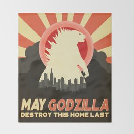 """""""May Godzilla destroy this home last"""" Classic Movie Poster Throw Blanket"""