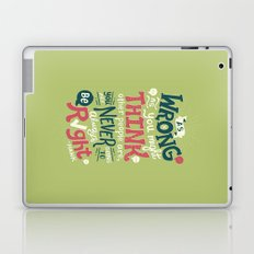 Never Be Right Laptop & iPad Skin
