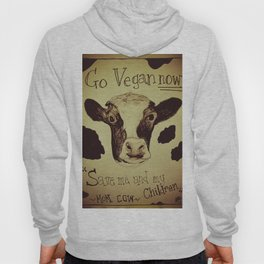 Go Vegan Now - Save Me And My Children Cow Mom Hoody