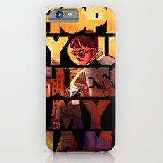 Hope you Guess my Name - Black iPhone 6s Slim Case