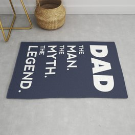 DAD, The Man, The Myth, The Legend, Dad t shirt, navy blue version Rug