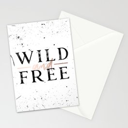 Wild and Free Rose Gold on White Stationery Cards
