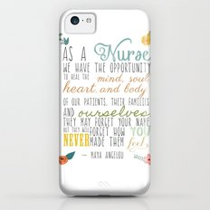 As a Nurse... iPhone 5c Slim Case