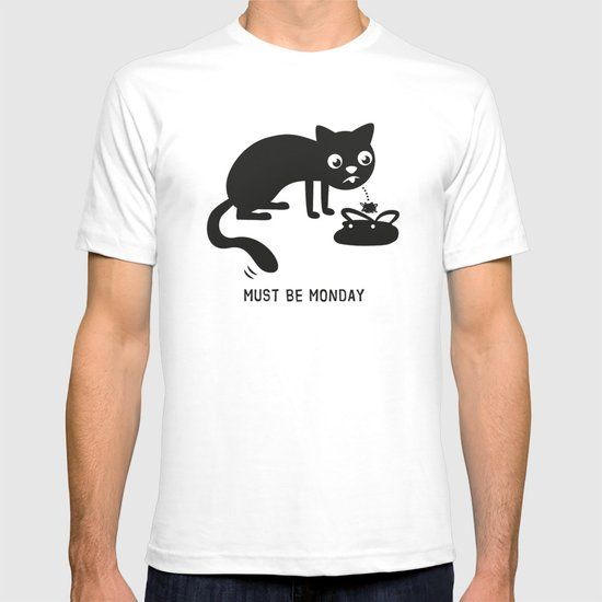 Must Be Monday, Cat T-shirt