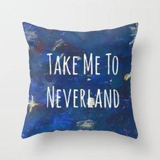 Take Me To Neverland   Galaxy Throw Pillow