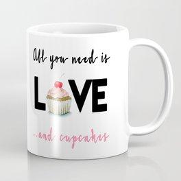 All you need is Love...and cupcakes n.1 Coffee Mug