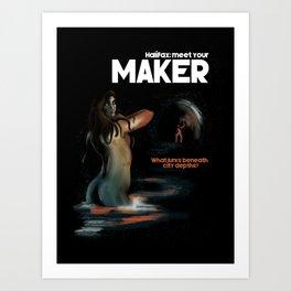 Meet Your Maker (Halifax) Art Print