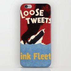 Loose Tweets Sink Fleets iPhone & iPod Skin
