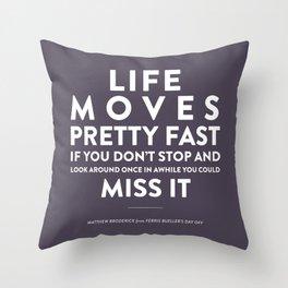 Life - Quotable Series Throw Pillow