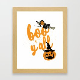 Funny Halloween Boo Y'all For Texans and Southerners Framed Art Print