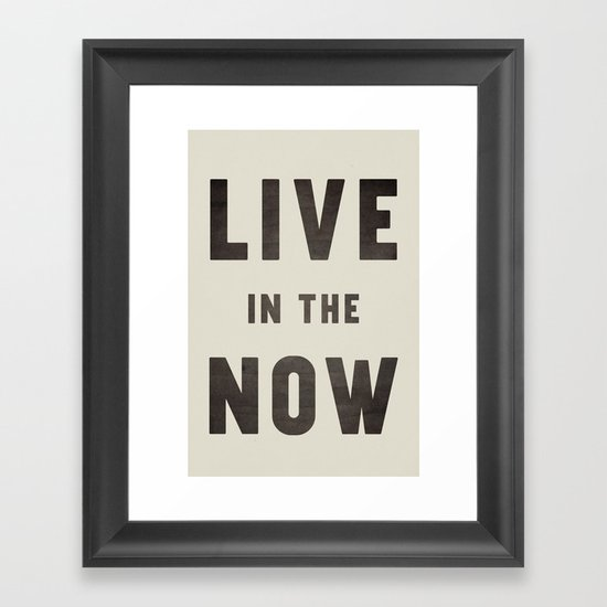 LIVE IN THE NOW by grumpybuffalo