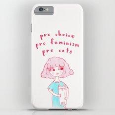 Pro-Choice, Pro-Feminism, Pro-Cats! Slim Case iPhone 6 Plus