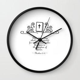 Christian Bible Verse - Matthew 5.10 Wall Clock
