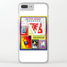 THE ROYAL BRIGADE ...poster 1 Clear iPhone Case
