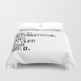 She is Inspiratational, Styled, and Bold Duvet Cover
