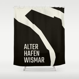 Wismar Alter Hafen Grotesk Dark Shower Curtain