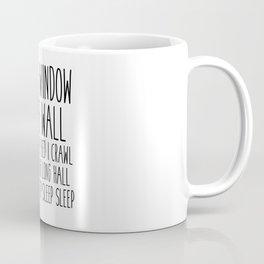 To My Comfy Bed I Crawl Coffee Mug