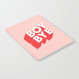 Boy Bye funny poster typography graphic design in red and pink home decor Notebook