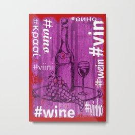 Hashtag Wine Metal Print