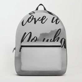 Do what you love, love what you do Backpack